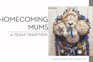Homecoming Mum _ Featured Image _ Coastal Bend Mom Co-2