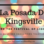La Posada De Kingsville: A Must See Small Town Tradition