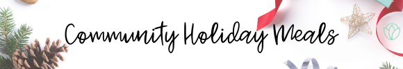 Community Holiday Meals :: Coastal Bend Mom Collective