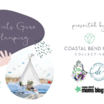 Girls Gone Glamping : A Coastal Bend Girl's Night Out Event
