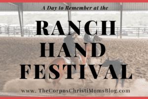 Ranch Hand Festival: Corpus Christi Moms Blog
