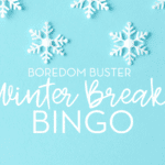 Boredom Buster : Winter Break Bingo Game {FREE Printable!}