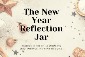 The New Year Reflection Jar: Corpus Christi Mom's Blog