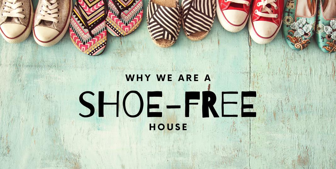 Shoe-Free House