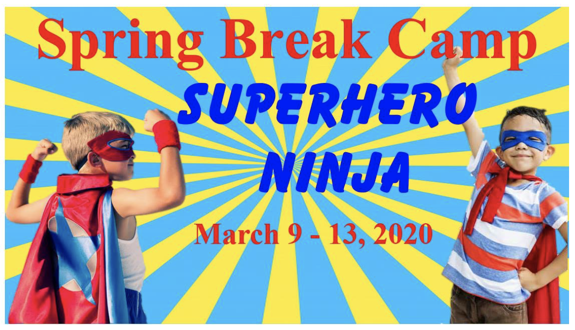 Spring Break : Superhero Ninja : Camp : Corpus Christi