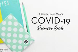 COVID-19 Guide : Coastal Bend : Corpus Christi