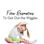 Free Resources to Get the Wiggles Out