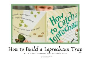 Leprechaun Trap: Corpus Christi Mom's Blog
