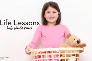 Life lessons kids should know : Corpus Christi : Coastal Bend Moms