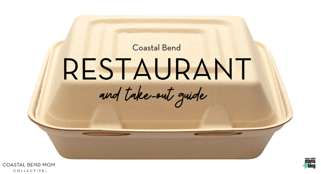 Restaurant Guide : Coastal Bend : Corpus Christi