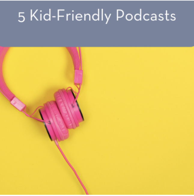 Kid Friendly Podcasts