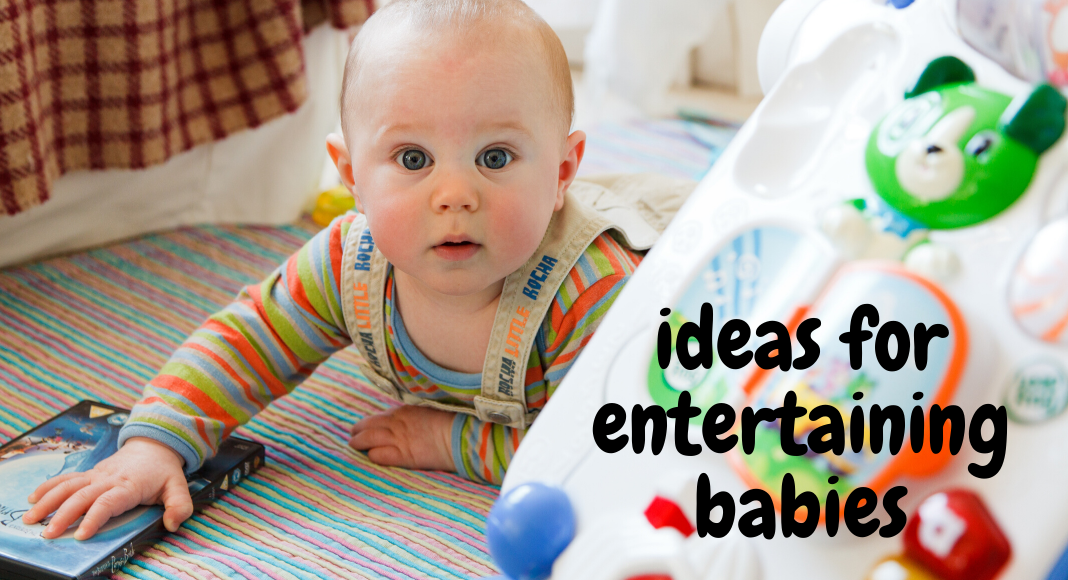 ideas for entertaining babies