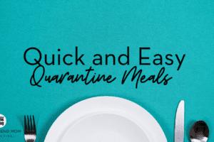 quick and east quarantine meals