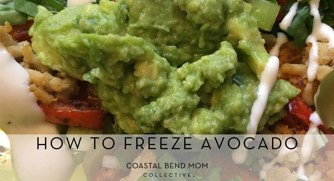 Freeze avocado : Coastal Bend Mom