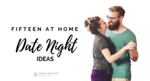 At home Date night: Corpus Christi Mom's Blog
