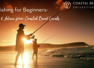 Fishing for Beginners-Tips & Advice from Coastal Bend Locals