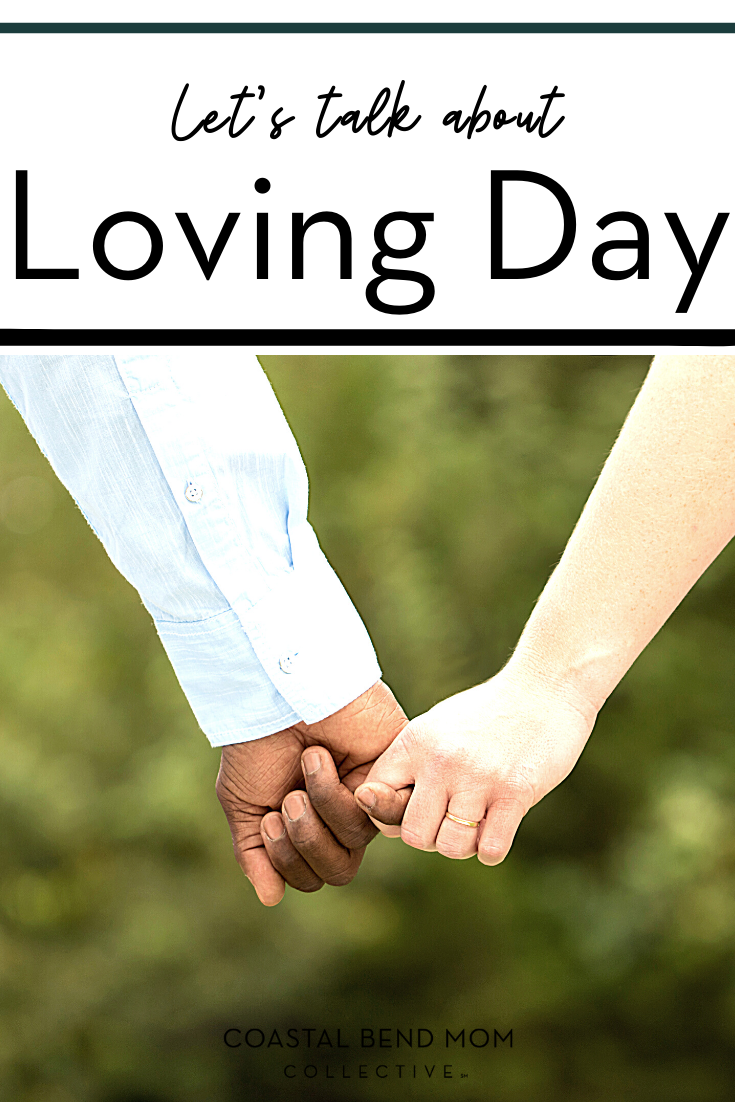 What Is Loving Day | Coastal Bend Mom Collective