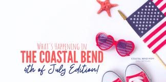 4th of July | Coastal Bend | Corpus Christi | Events