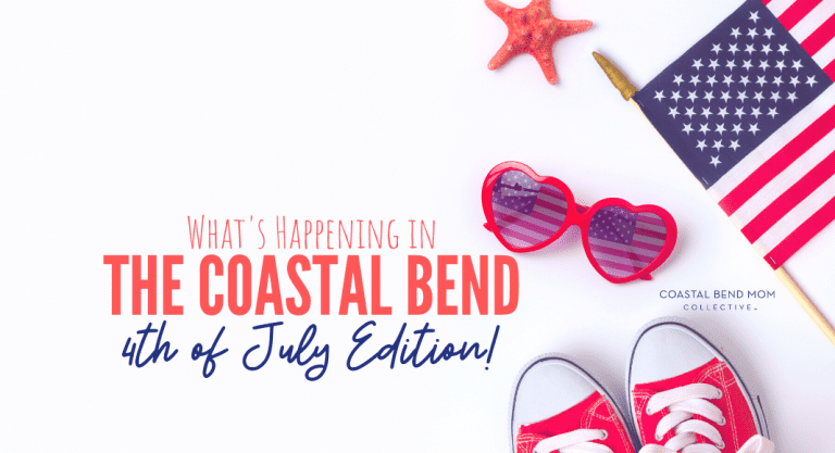 4th of July Resource Round-Up | Summer fun in the Coastal Bend