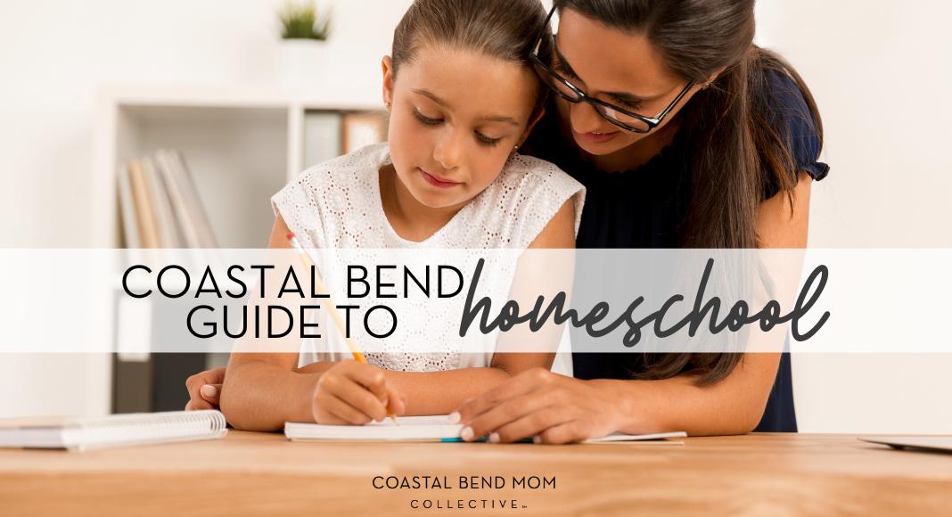 Coastal Bend Corpus Christi Homeschool Guide