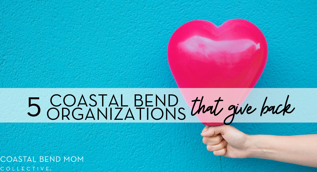 Organizations that Give Back | Coastal Bend Mom Collective