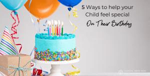 5 ways to help children feel special on their birthday