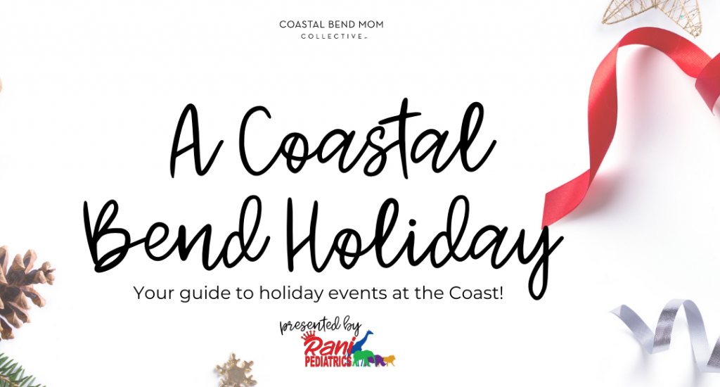 SPONSORED : A Coastal Bend Holiday Featured Image-4
