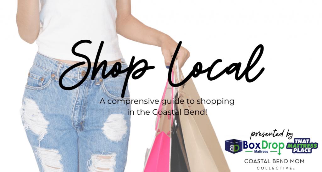 Shop Local Coastal Bend & Corpus Christi