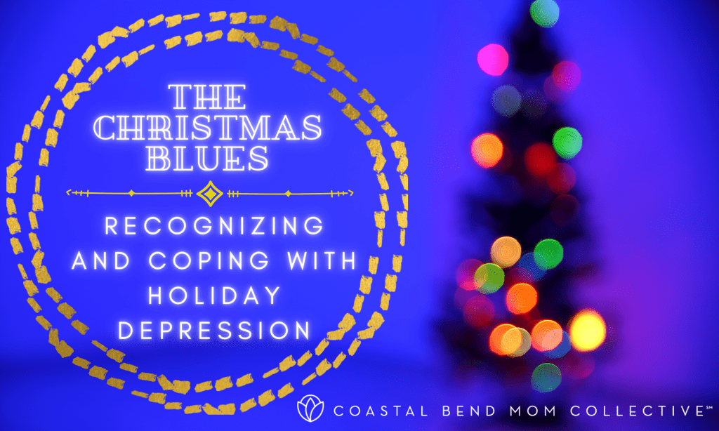 The Christmas Blues: Recognizing and Coping with Holiday Depression