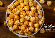 Heirloom Caramel Popcorn Recipe: Coastal Bend Mom Collective