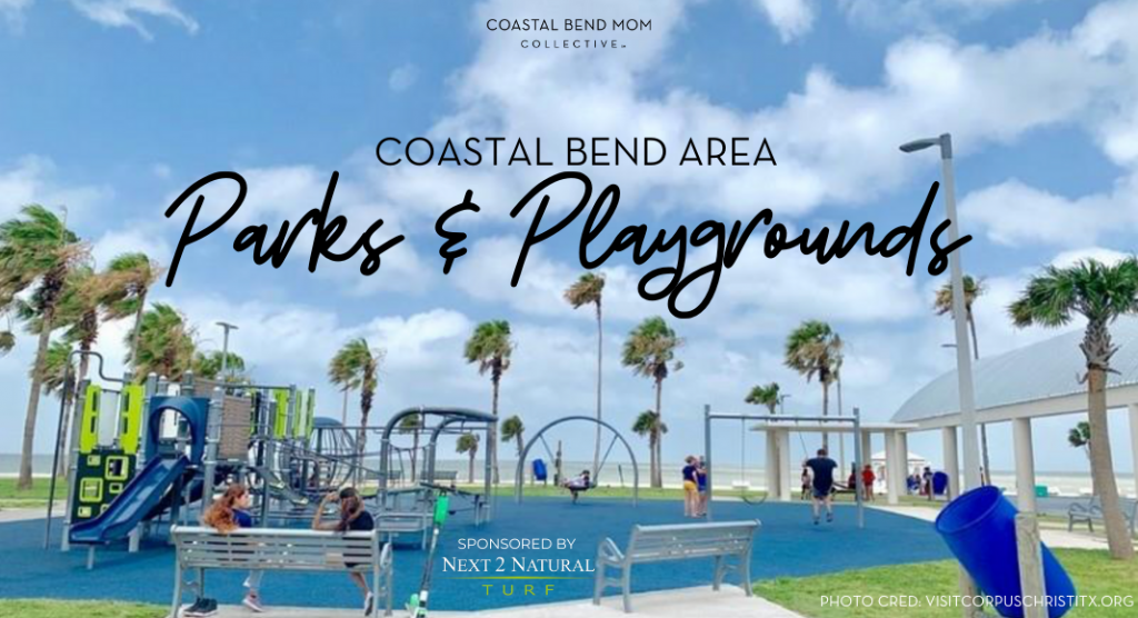 Coastal Bend Area Parks and Playgrounds Guide