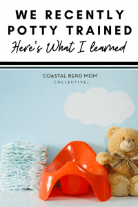 Coastal Bend Mom Collective: Potty Training