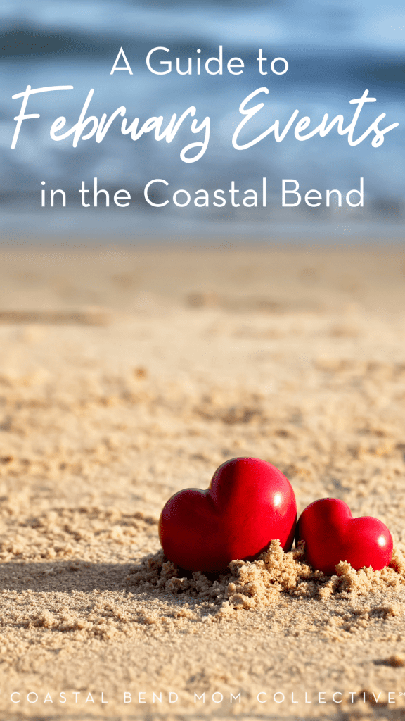 February Events in the Coastal Bend _ PIN