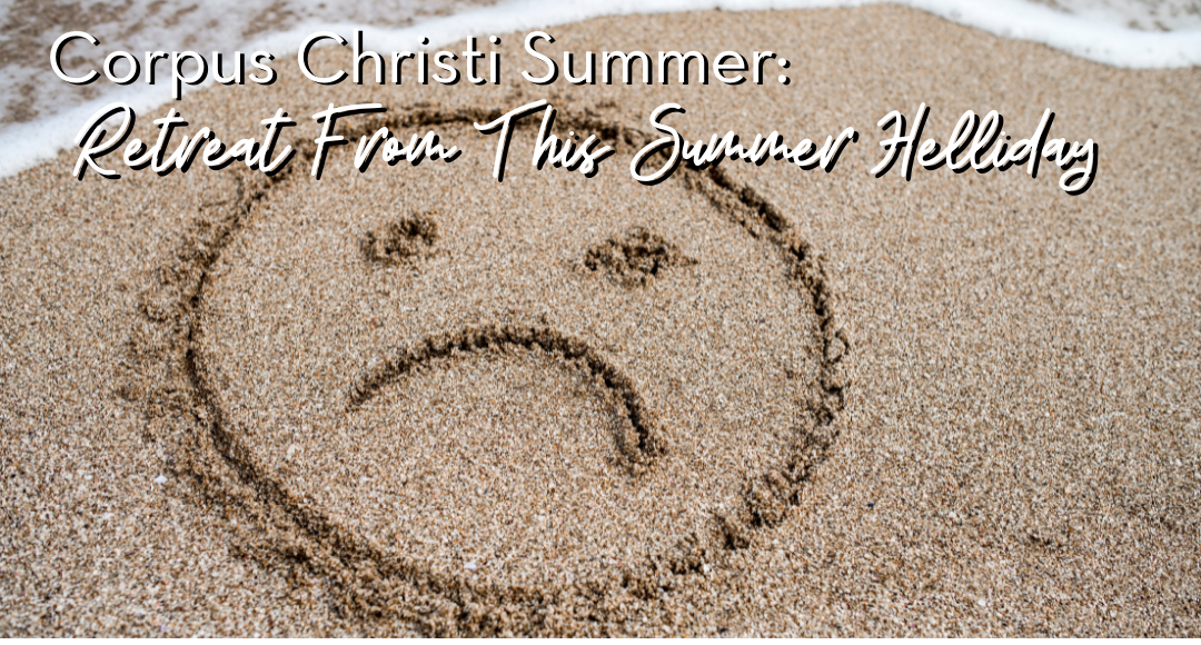 Corpus Christi Summer