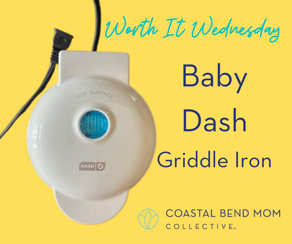 Worth It Wednesday : Baby Dash Griddle Iron
